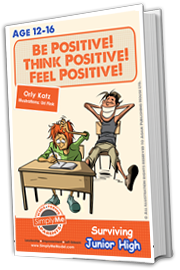 Be Positive! Think Positive! Feel Positive!